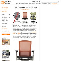 Non-Aeron Office Chair Picks? Good Questions