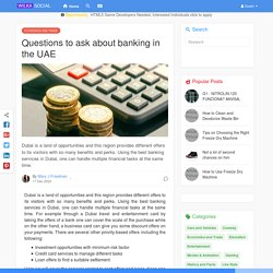 Questions to ask about banking in the UAE