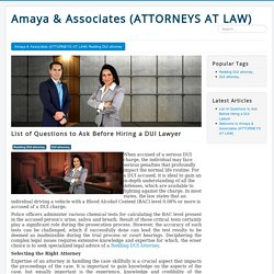 List of Questions to Ask Before Hiring a DUI Lawyer