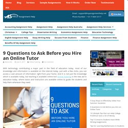 9 Questions to Ask Before you Hire an Online Tutor