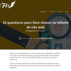 10 questions pour bien réussir sa refonte de site web