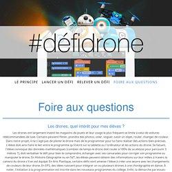 Foire aux questions - Bienvenue sur #défidrone