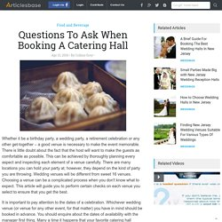 Questions To Ask When Booking A Catering Hall