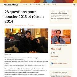 28 questions pour boucler 2013 et réussir 2014