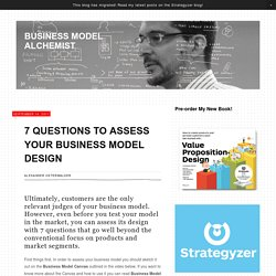 7 Questions to Assess Your Business Model Design