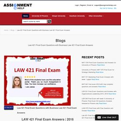 Law 421 Final Exam Questions with Business Law 421 Final Exam Answers