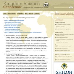 The Top Eight Questions About Kingdom Business
