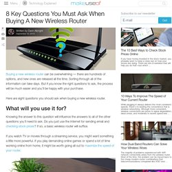 8 Key Questions You Must Ask When Buying A New Wireless Router