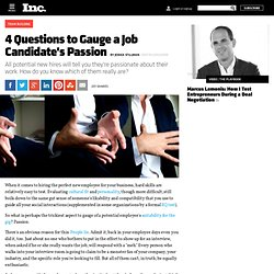 4 Questions to Gauge a Job Candidate's Passion