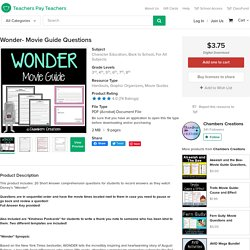 Wonder- Movie Guide Questions by Chambers Creations