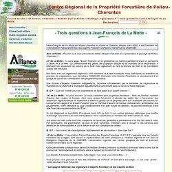 Trois questions à Jean-François de La Motte