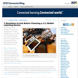 5 Questions to Ask Before Choosing a 1:1 Mobile Learning Device