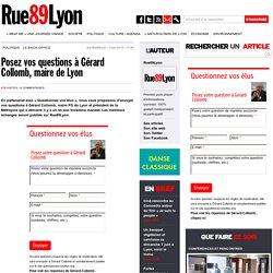 Posez vos questions à Gérard Collomb, maire de Lyon