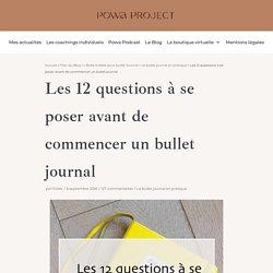 12 questions à se poser avant de commencer un bullet journal