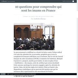 10 questions pour comprendre qui sont les imams en France