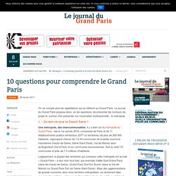 10 questions pour comprendre le Grand Paris