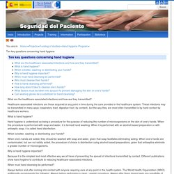 Ten key questions concerning hand hygiene