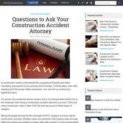 Questions to Ask Your Construction Accident Attorney