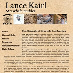 House of Bales, Questions About Strawbale Construction