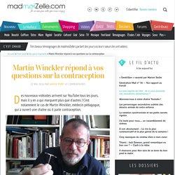 Martin Winckler répond à vos questions sur la contraception
