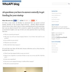 26 questions you have to answer correctly to get funding for your startup » WhoAPI blog