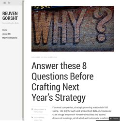 Answer these 8 Questions Before Crafting Next Year's Strategy