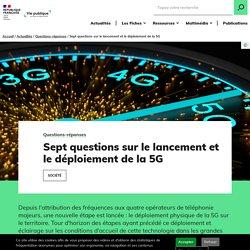 Sept questions sur le lancement et le déploiement de la 5G