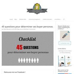 45 questions pour déterminer ses buyer personas