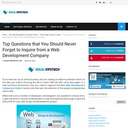 Ask these Questions Before Hire a Web Development Company! Equal Infotech