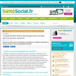 10 QUESTIONS SUR le développement durable dans le secteur sanitaire