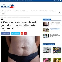 7 Questions You Need to Ask About Diastasis Recti Repair
