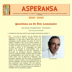 Questions au Dr Éric Lemonnier