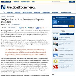 10 Questions to Ask Ecommerce Payment Providers