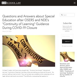 """Questions and Answers about Special Education after OSERS and NDE's """"Continuity of Learning"""" Guidance During COVID-19 Closure — KSB School Law"""