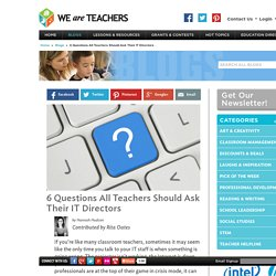 6 Questions Educators Should Ask IT Directors