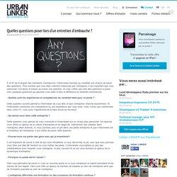 Quelles questions poser lors d'un entretien d'embauche ?