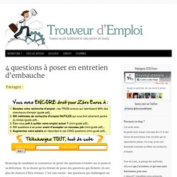 4 questions à poser en entretien d'embauche : Trouveur d'Emploi
