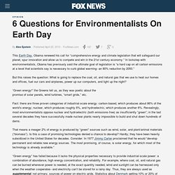 6 Questions for Environmentalists On Earth Day - FoxNews.com