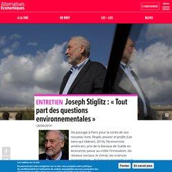 Joseph Stiglitz : «Tout part des questions environnementales»