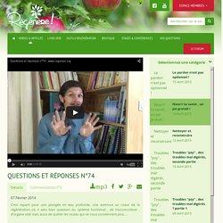 Questions et réponses n°74