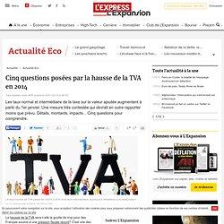 Cinq questions posées par la hausse de la TVA en 2014