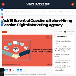 Ask 10 Essential Questions Before Hiring Fashion Digital Marketing Agency