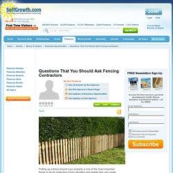 Questions That You Should Ask Fencing Contractors