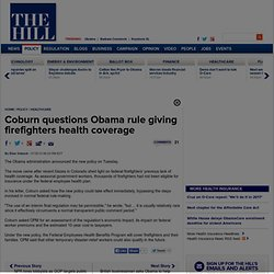 Coburn questions Obama rule giving firefighters health coverage