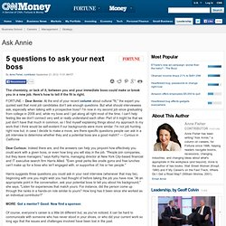 5 questions to ask your next boss - Ask Annie -Fortune Management