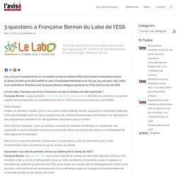3 questions à Françoise Bernon du Labo de l'ESS