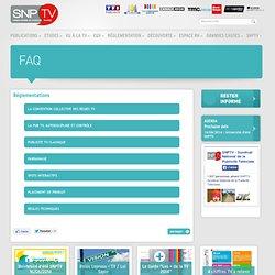 Questions fréquentes - Syndicat National de la Publicité TéléVisée