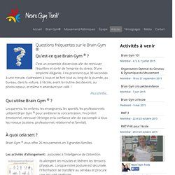 Questions fréquentes sur le Brain Gym ® - Neuro Gym Tonik®