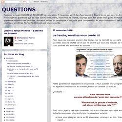 QUESTIONS : La Gauche, réveillez-vous bordel !!!