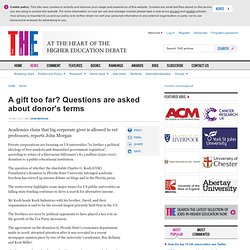 A gift too far? Questions are asked about donor's terms